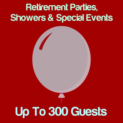 Retirement, Shower & Special Events: Up To 300 Guests Icon